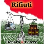 RIFIUTI – DENARO & POTERE
